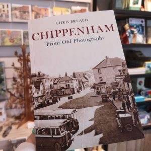 Chippenham From Old Photographs on online shop