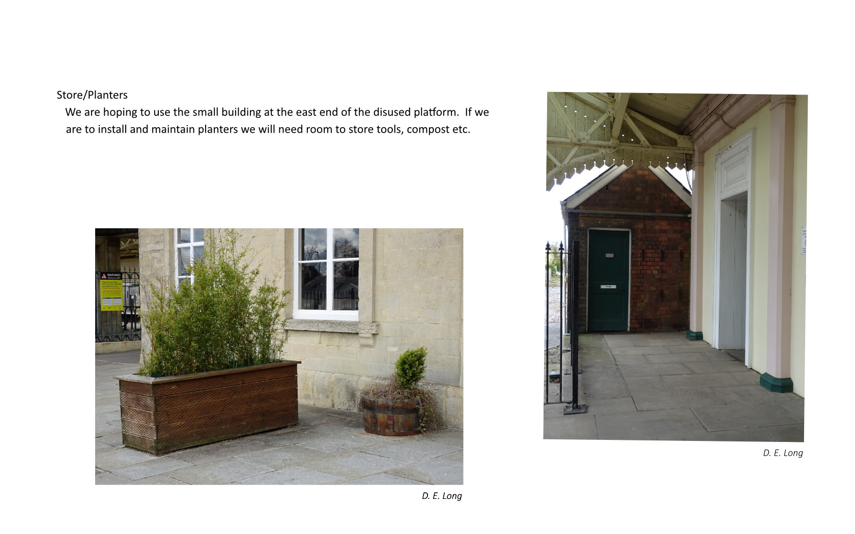 Current views of planters and a small building on the disused side of the platform which the group wish to use for storage