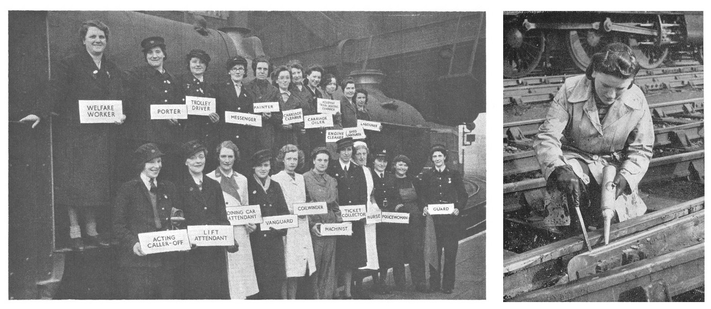 Two black and white photographs. A group of women holding signs with job roles on the railway eg welfare worker, porter and guard. A woman knelt over tracks in overalls working on a section of the track