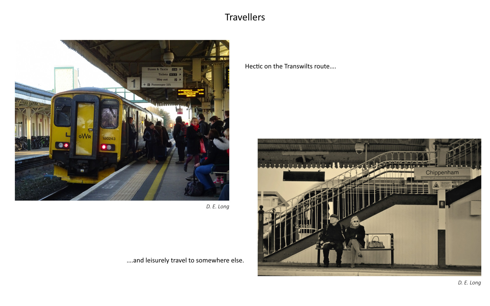 two photographs of travellers getting on or waiting for trains at the station. Caption reads travellers hectic on the Transwilts route and leisurely travel to somewhere else